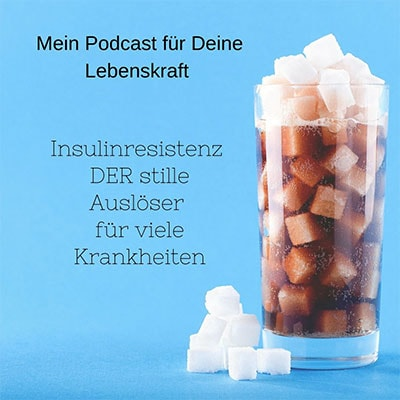 Folge 43 - Insulinresistenz: DER stille Auslöser für viele Krankheiten