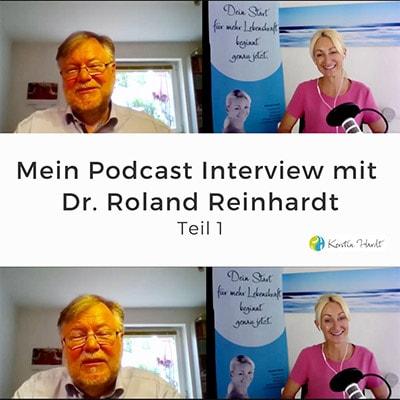 Folge 128 - Podcast Interview mit Dr. Roland Reinhardt (Teil 1)