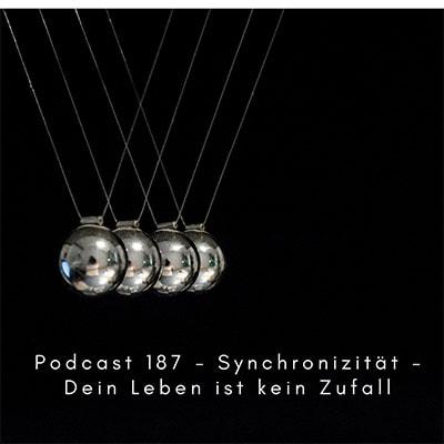 Folge 187 - Synchronizität - Dein Leben ist kein Zufall