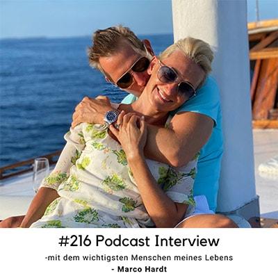 Folge 216 - Interview mit dem wichtigsten Menschen meines Lebens: Marco Hardt