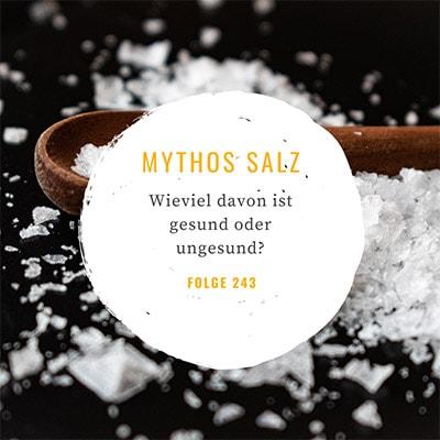 Folge 243 - #healthy shot - Mythos Salz: Wie viel davon ist gesund?