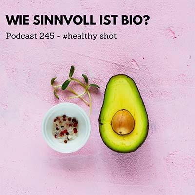 Folge 245 - #healthy shot - Die wichtigsten BIO-Siegel und deren Bedeutung